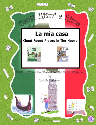 Teach Italian Rooms of the House (La Mia Casa) with this Rap-like Chant & MP3 and More