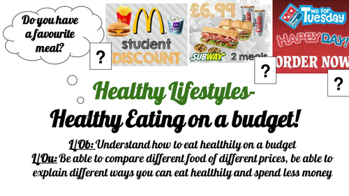Post 16 PSHCEE Healthy lifestyles- Healthy Eating on a budget