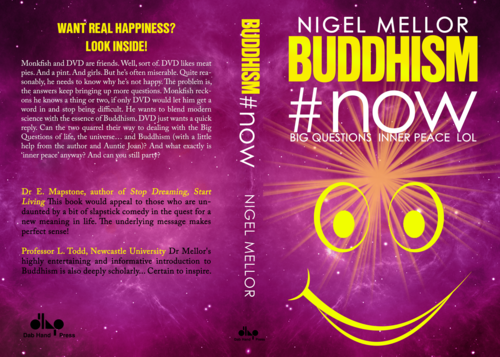 BUDDHISM#NOW: BIG QUESTIONS. INNER PEACE. LOL   (free on  Kobo, Nook etc)