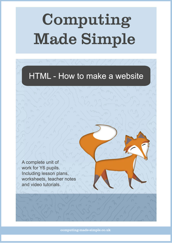 HTML - How to make a website (Y6) Unit overview