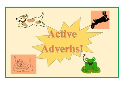 Active Adverbs!