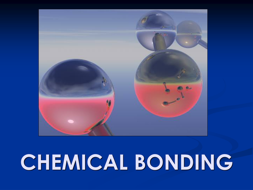 Chemical bonding - covalent and ionic