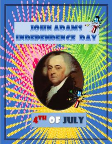 4th of July John Adams Independence Day Letter Primary Source
