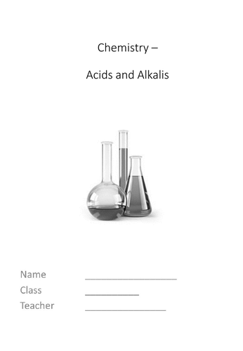 Acids and Alkalis Complete KS 3 topic (supports Boardworks)
