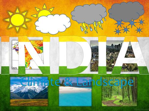 India Climate and Landscape presentation (14 slides)