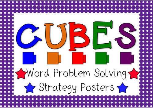 Cubes -Maths Word Problem Solving Strategies - Posters