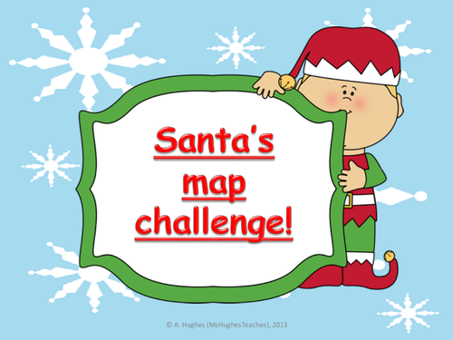 Save Santa's Christmas! GEOGRAPHY 4 figure grid referencing and map skills
