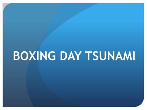Complete Case Study on the boxing day Tsunmami