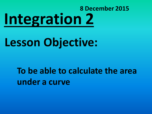 Integration - Areas under curves