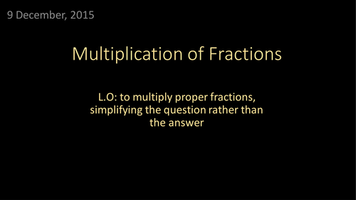 Multiplying Proper Fractions (including functional questions)