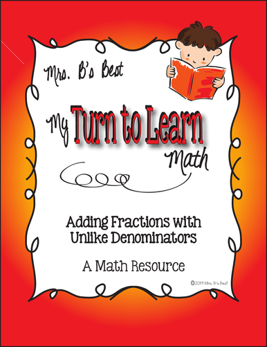 My Turn to Learn QR Code Task Cards: Adding Fractions with Unlike Denominators