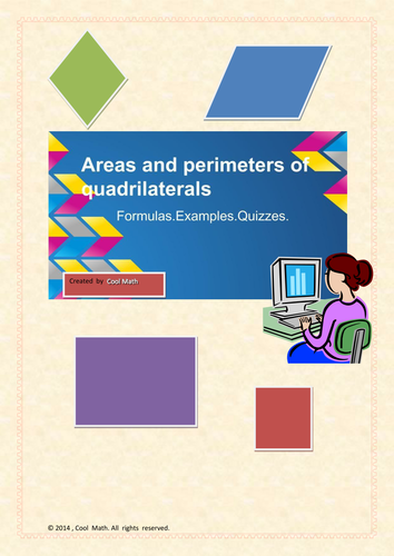 Quadrilaterals.Areas and perimeter