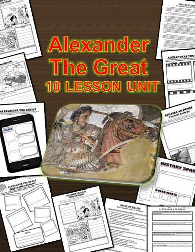 Alexander The Great 10 Lesson Unit