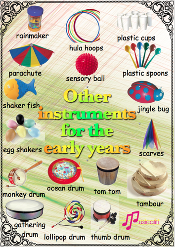 Other instruments useful in the early years