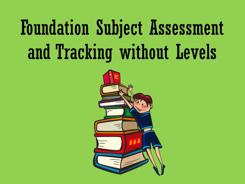 Foundation Subjects Tracking without Levels