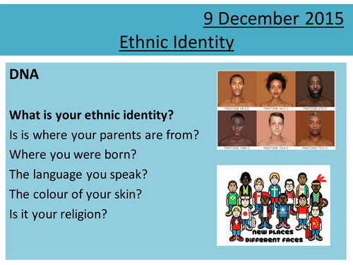 Sociology H580 / H180 Lesson 15 Ethnicity and Identity