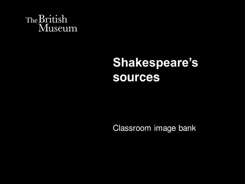 Shakespeare's sources: Image bank