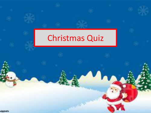 Christmas Quiz (suitable for 14-19 year olds) Tutor Time Activity