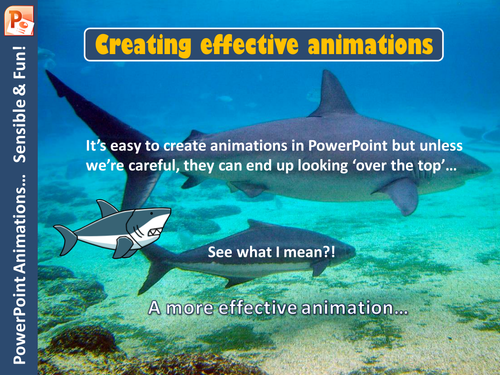 PowerPoint – Creating Effective Animations (PowerPoint, Animations, Effects, Fade, Transitions, Fun)