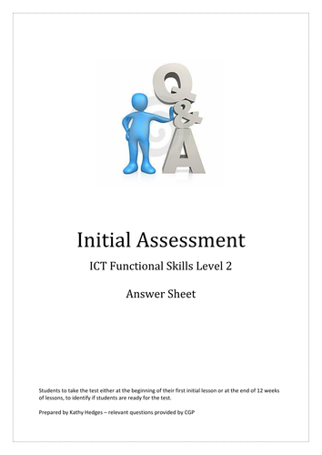 Initial Assessment - Answers Only (ICT FS or ICT GCSE)