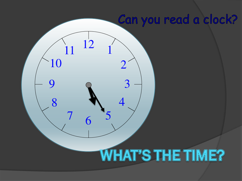 Asking and telling the time: powerpoint presentation.
