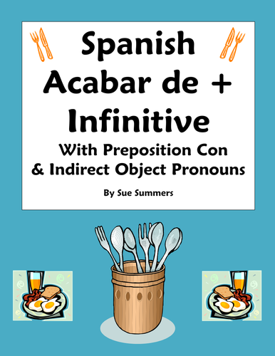 Spanish Acabar De + Infinitive with Preposition Con and Indirect Object Pronouns