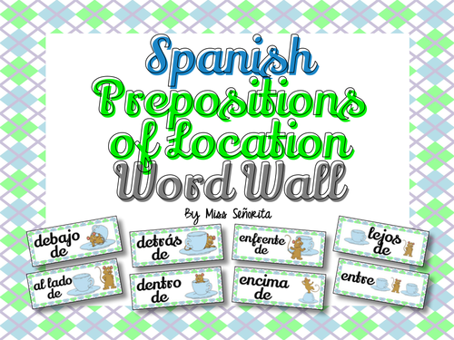 Spanish Prepositions of Location Word Wall & Bulletin Board Set