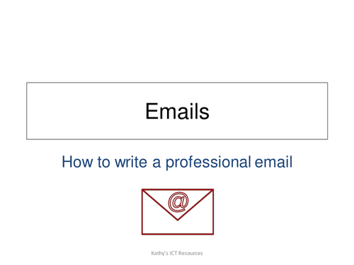 How to create a professional email (ICT FS or ICT GCSE)