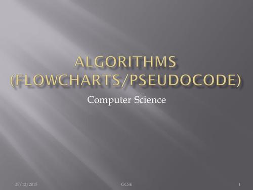 OCR A452 GCSE Practical Investigation THEORY Algorithms (Flowcharts/Pseudocode)