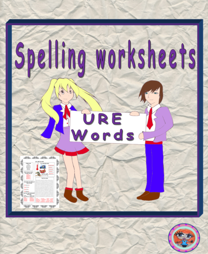 Teaching Spellings URE Worksheet