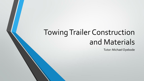 Towing Trailer Design Project - BTEC Level 3 Eningeering