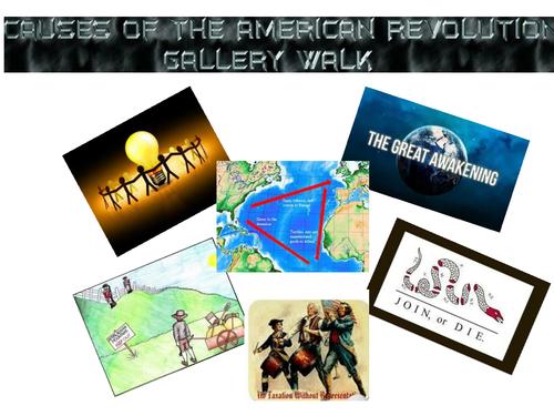 Causes of American Revolution Gallery Walk