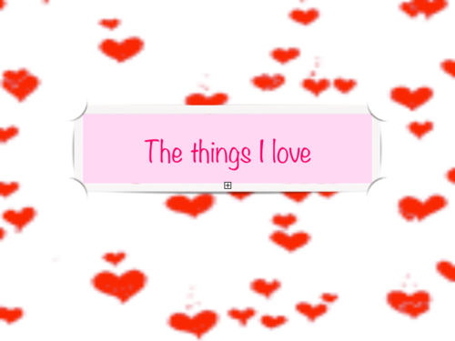 "St Valentine Spanish/English lesson ""The Things that I love"""