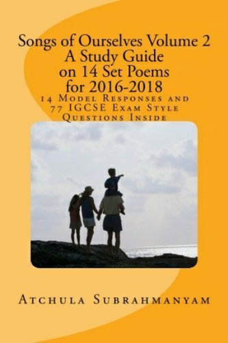 Songs of Ourselves Volume 2 : 77 IGCSE Exam Style Questions and 14 Model Responses: A Study Guide