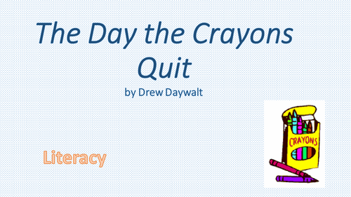 The Day the Crayons Quit PPT
