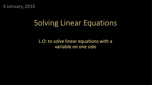 Solving Linear Equations with One Variable (including worded questions)