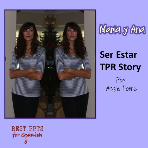 Spanish Ser vs. Estar TPR Story and Activities