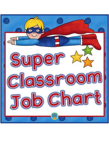 Superhero Classroom Helpers Job Chart