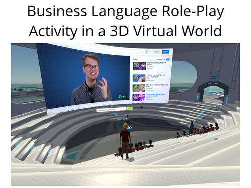 Business Language Role-Playing Activity in a 3D Virtual World