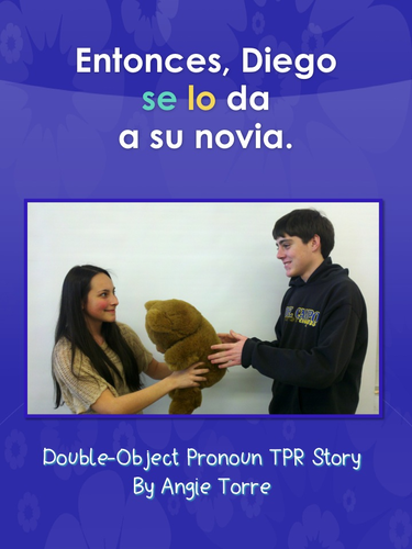 Spanish Double-Object Pronoun TPR Story Power Point