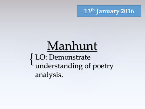 The Manhunt by Armitage with introduction to writing an answer.