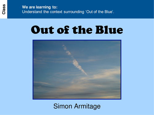 Out of the Blue - AQA Conflict Poetry