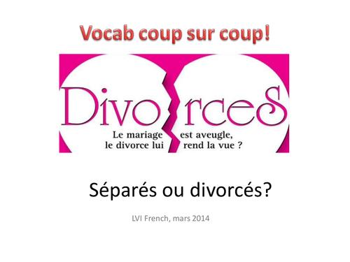 Le divorce - quick fire vocab