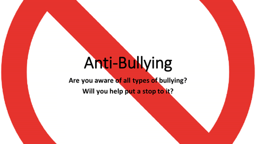 Anti-Bullying Presentation for Form Time/Assembly