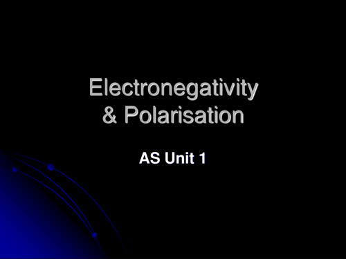 AS Chemistry Electronegativity - Full Lesson