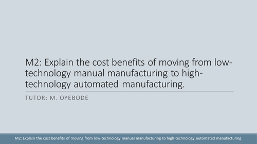 Manual manufacturing versus automated manufacturing
