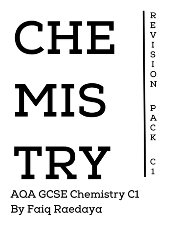 AQA GCSE Chemistry C1 Revision Notes Booklet by fxraedaya