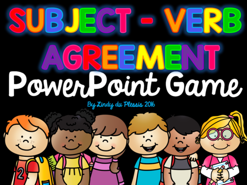 Subject Verb Agreement Powerpoint Game By Lindylovestoteach