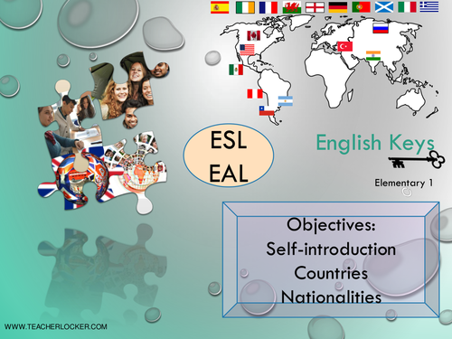 ESL/EAL self-introduction, countries and nationalities Unit1/Lesson1 (Lesson + Exercices) No Prep