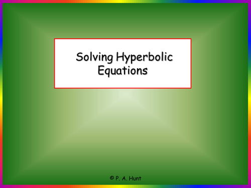 Solving Hyperbolic Equations